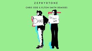 Zephyrtone - Dance the Pain Away (Chris Odd & Elton Smith Radio Remix) [Official]