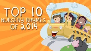 Top 10 Nursery Rhymes- Wheels On The Bus,Twinkle Twinkle, Itsy Bitsy Spider - Baby Songs