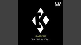 Tuun Takas (feat. Killeri)