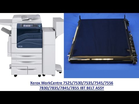 How to replace the Xerox WorkCentre 7525/7530/7535/7545/7556