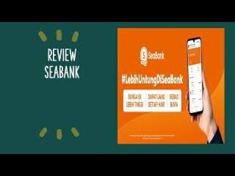 REVIEW SEABANK :  #LEBIH UNTUNG DI SEABANK