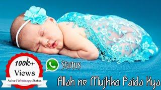 Allah Ne Mujhko Paida Kya // Allah ne mujhko paida kya naat // Hasbi Rabbi Naat status //