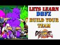 lets learn dbfz what to look for in building your team