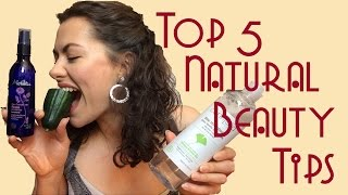 Top 5 Natural Beauty Tips