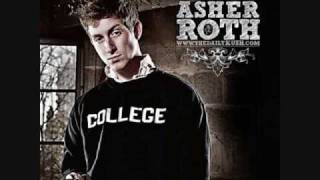 Asher Roth - I love Collage Dirty w/ lyrics