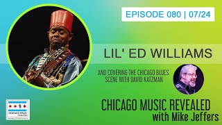 Chicago Music Revealed with Guest Lil' Ed