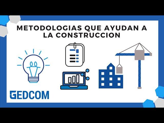 Metodologías que ayudan a la construcción
