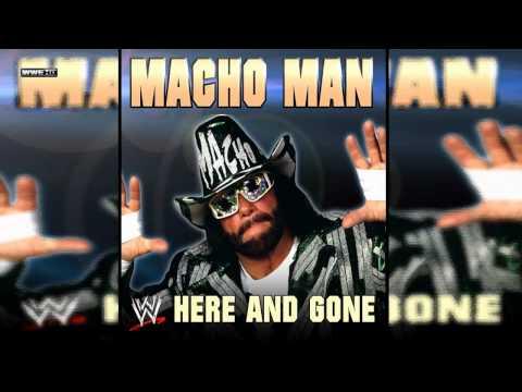 "WWE:Macho Man"" Randy Savage""Theme ""Here And Gone"" Download"