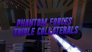 ALL MY TRIPLE COLLATERALS in PHANTOM FORCES!!! (roblox)