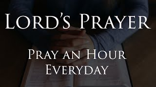 Pray an Hour Every Day