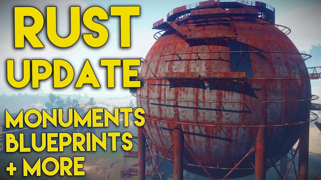Rust update blueprint fragments monument changes more youtube malvernweather Gallery