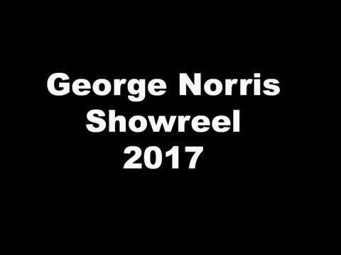 George Norris Showreel 2017
