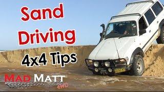 Sand Driving - MadMatt 4wd Tips