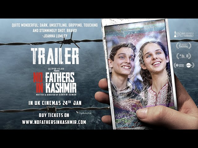 No Fathers in Kashmir | Official Trailer | Oscar® Nominated Ashvin Kumar | In Theatres 5th April