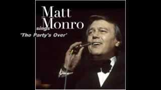 Matt Monro   The Party's Over