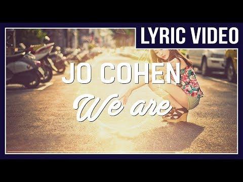 Jo Cohen & Sex Whales - We Are [LYRICS]  • No Copyright Sounds •