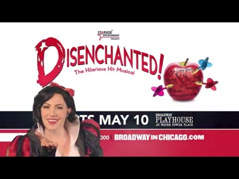 Broadway In Chicago - Disenchanted The Hilarious Hit Musical