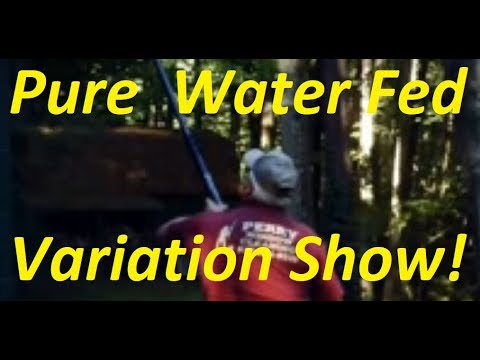 Pure Water Fed Variation Show