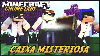 Minecraft: CHUME LABS - CAIXA MISTERIOSA! #10