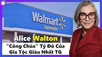 """Alice Walton - """"Công Chúa"""" Của Gia Tộc Walton, Người Phụ Nữ Giàu Thứ 2 Thế Giới"""
