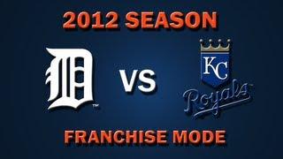 MLB 2K12: Detroit Tigers vs. Kansas City Royals - Franchise Mode