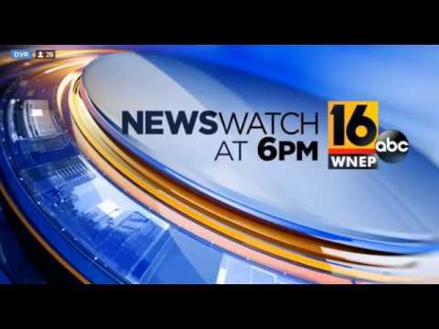 WNEP NewsWatch 16 at 6pm open (6-27-17)