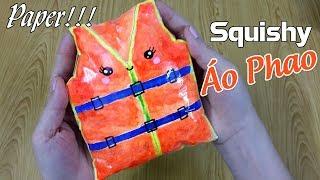 Cách làm Squishy Giấy hình ÁO PHAO Độc lạ | DIY LIFE JACKET PAPER SQUISHY | Liam channel