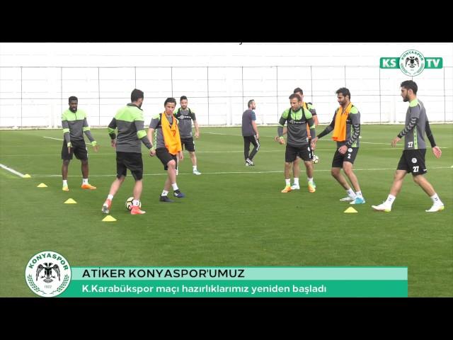 Atiker Konyaspor'umuzda K.Karabükspor maçı hazırlıkları yeniden başladı