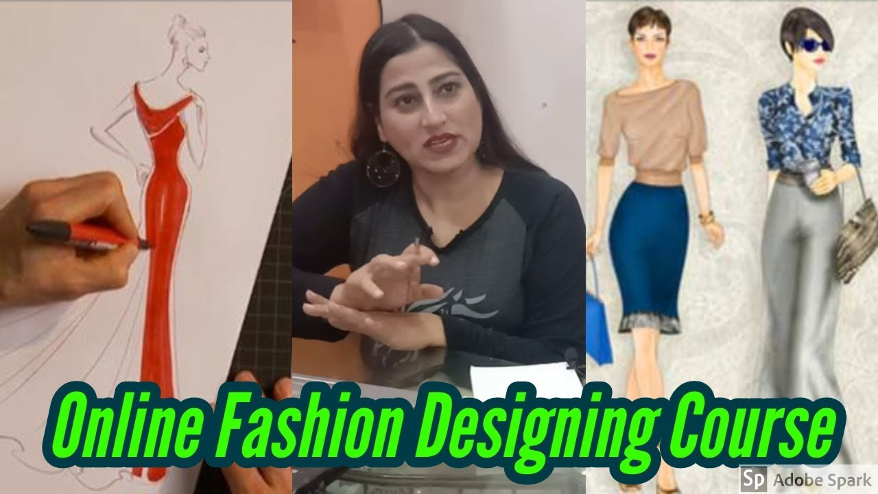 Free Fashion Designing Course Free Online Fashion Designer Course Learn Fashion Design At Home Youtube