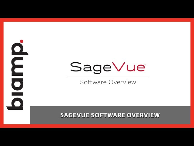 Biamp SageVue: Software Overview
