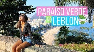 PARQUE DOIS IRMÃOS no LEBLON | Pelo Rio Blog
