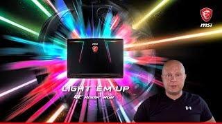 Игровой ноутбук MSI GE63/73 Raider RGB - знакомство (презентация)