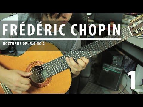 Como tocar NOCTURNE Op.9 No.2 de Chopin - Tutorial Guitarra Clásica + TAB |  PARTE 1