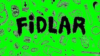 FIDLAR - Whore