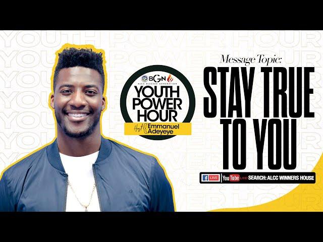 Stay True To You   Emmanuel Adeyeye   ALCC Blessed Generation