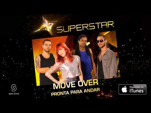 Move Over - Pronta Para Andar (SuperStar)