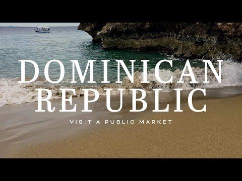 Visit a Dominican Republic Market