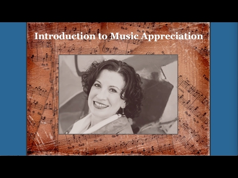 Introduction to Music Appreciation   Lesson 01