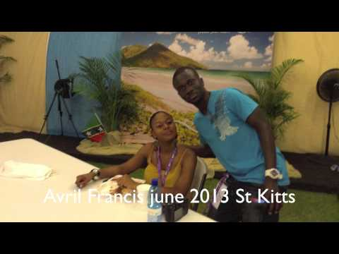 Avril Francis June 2013 St Kitts- Saint Kitts Experience .