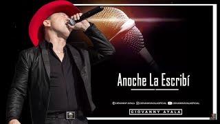 Giovanny Ayala -Anoche La Escribí (Karaoke-Pista)