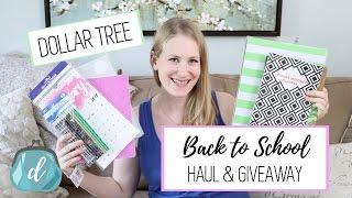 HUGE Dollar Tree Back to School Haul & Giveaway!