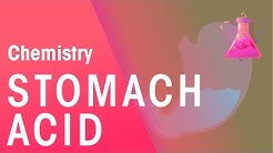 Stomach Acid | Chemistry for All | The Fuse School