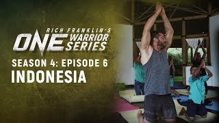 Rich Franklin's ONE Warrior Series | Season 4 | Episode 6 | Indonesia