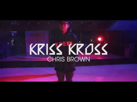 """Kriss Kross"" - Chris Brown Choreographed by Takayuki 