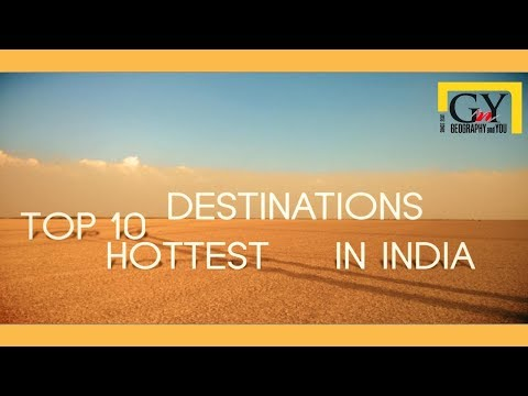 Hottest Destinations in India | Literally the Hottest