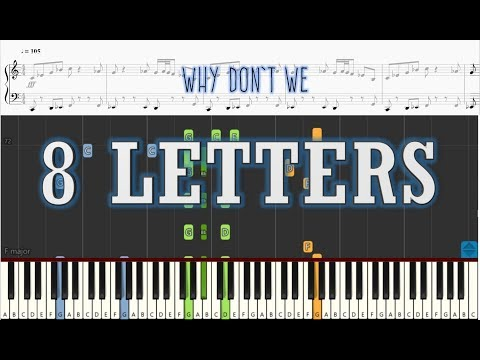 Why Dont We  8 Letters  Piano Tutorial w Sheets