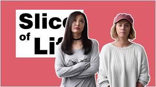 Slice of Life (Season 1 Ep 7)