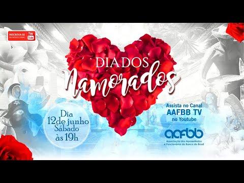 Dia dos Namorados   AAFBB 2021