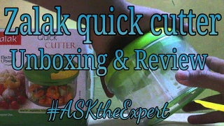 Zalak Quick Cutter | Unboxing and review | #ASKtheExpert