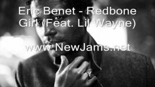 Eric Benet - Redbone Girl (Feat. Lil Wayne) New Song 2012